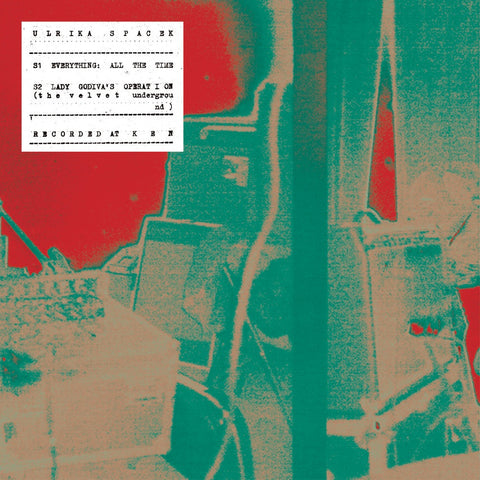 "Ulrika Spacek - Everything All The Time<br>7"" Vinyl - Monkey Boy Records"