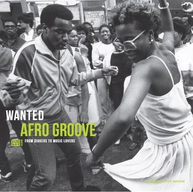Wanted - Afro Groove - From Diggers to Music Lovers