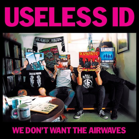 "Useless ID - We Don't Want The Airwaves<br>7"" Vinyl - Monkey Boy Records"
