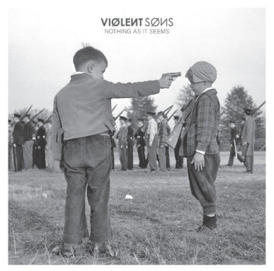 "Violent Sons - Nothing As It Seems<br>12"" Vinyl"