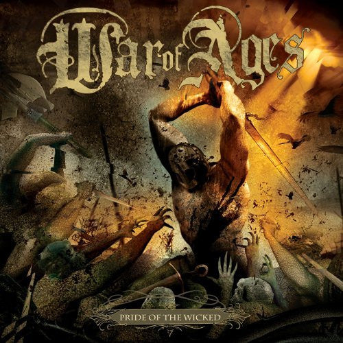 "War Of Ages - Pride Of The Wicked<br>12"" Vinyl"