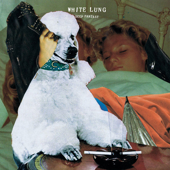 White Lung - Deep Fantasy<br>Vinyl LP