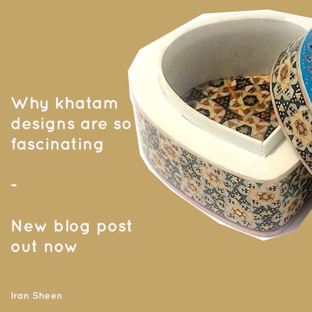 Khatam - Why I am fascinated by Khatam art!