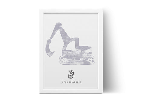 B is for Bulldozer Poster