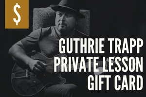Guthrie Trapp Private Lesson Gift Card