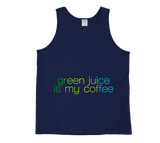 Green Juice Is My Coffee Tank Top