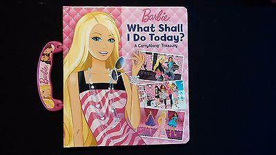 "Barbie ""What Shall I Do Today"" A Carry Along Book"