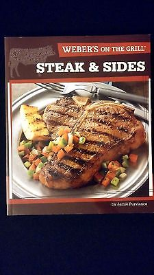 New Weber's On The Grill Steak & Sides Paperback Color Grilling Recipes Cookbook