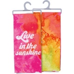 Decorative Dish Towel: Live in the Sunshine