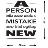 A Person Who Never Made A Mistake Never Tried Anything New Wall Sticker - Size Guide