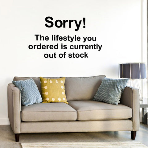Banksy Sorry The Lifestyle You Ordered Is Out Of Stock Wall Sticker