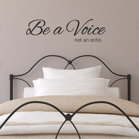 Be A Voice Not An Echo Wall Sticker - Black