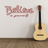 Believe In Yourself Wall Sticker - Red