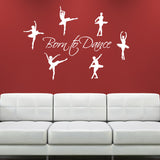 Born to Dance Wall Sticker - White
