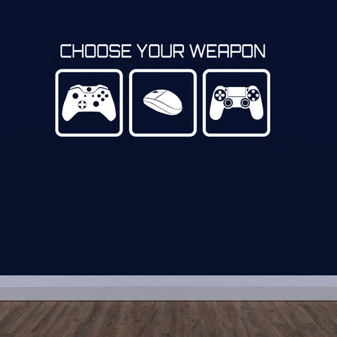 Choose Your Weapon Wall Sticker Gaming Decal Zygomax