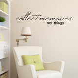 Collect Memories Not Things Wall Sticker - Black