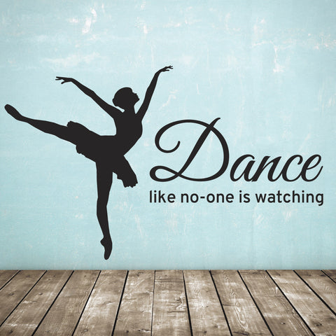 Dance Like No-One Is Watching Wall Sticker - Black