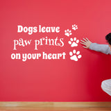 Dogs Leave Paw Prints On Your Heart Wall Sticker - White