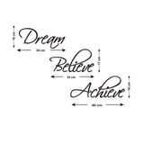 Dream Believe Achieve Wall Sticker - Size Guide