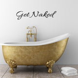 Get Naked - Fun Bathroom Wall Sticker
