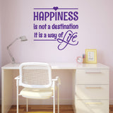 Happiness Is Not A Destination It Is A Way Of Life Wall Sticker - Purple