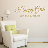 Happy Girls Are The Prettiest Wall Sticker - Gold