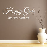 Happy Girls Are The Prettiest Wall Sticker - White