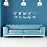 Husband & Wife Friends For Life Wall Sticker - White