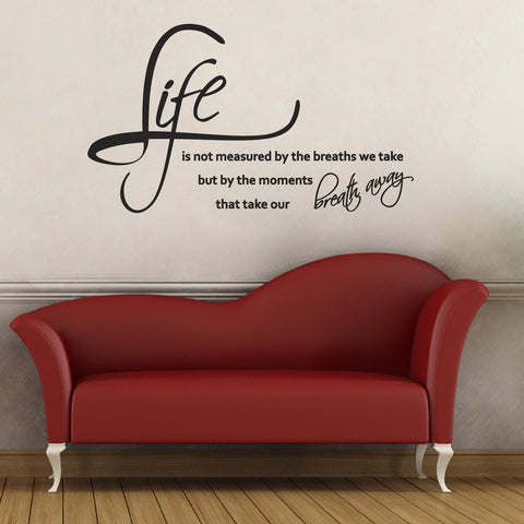 Life Is Not Measured By The Breaths We Take Wall Sticker - Black