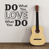 Do What You Love - Love What You Do Wall Sticker - Black