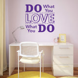 Do What You Love - Love What You Do Wall Sticker - Purple