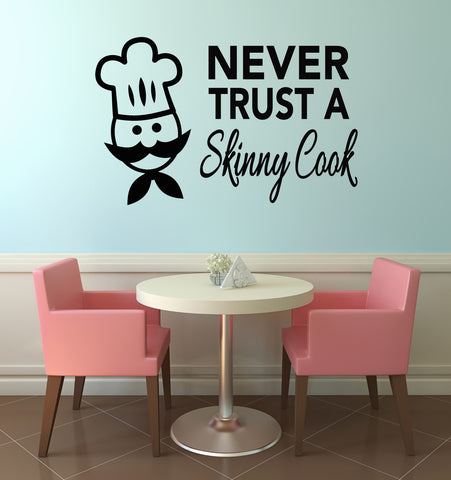 Never Trust A Skinny Cook Kitchen Wall Sticker - Black