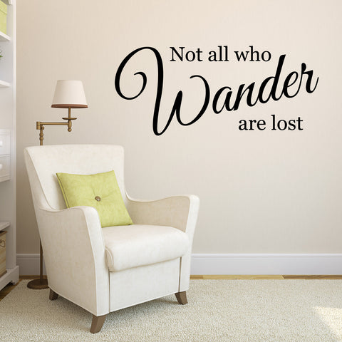 Not All Who Wander Are Lost Wall Sticker - Black