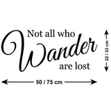 Not All Who Wander Are Lost Wall Sticker - Size Guide