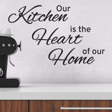 Our Kitchen Is The Heart Of Our Home Wall Sticker