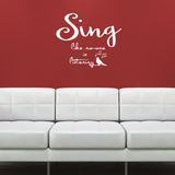 Sing Like No-One Is Listening Wall Sticker - White