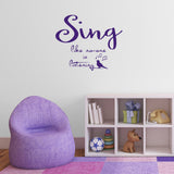 Sing Like No-One Is Listening Wall Sticker - Purple