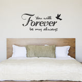 You Will Forever Be My Always Wall Sticker - Black