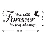 You Will Forever Be My Always Wall Sticker - Size Guide
