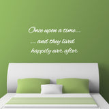 Once Upon A Time They Lived Happily Ever After Wall Sticker - White