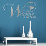 Welcome to Our Home Wall Sticker - Silver