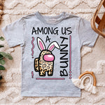 """Among Us...A Bunny"" Easter Tshirt"