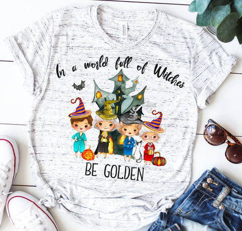 """Be Golden"" Tshirt - Golden Girls 
