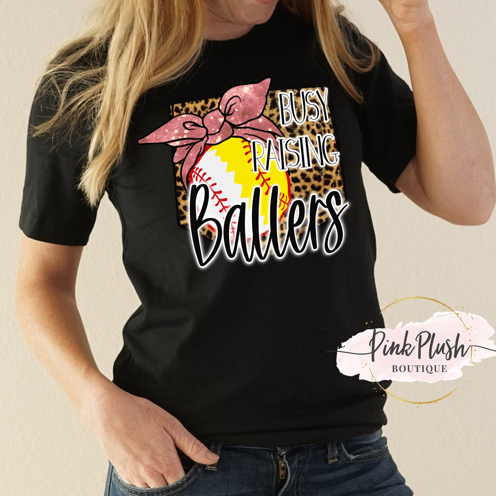 """Busy raising Ballers"" Softball Tshirt"