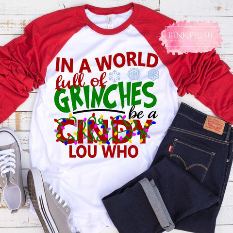 """Be a Cindy Lou Who"" Christmas Raglan"