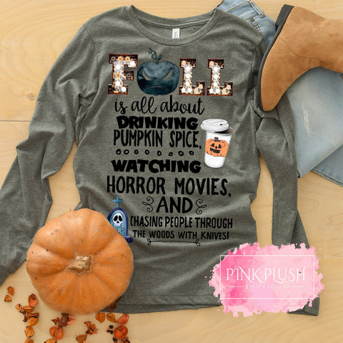 """Fall is all about.... Scary Movies!"" Tshirt"