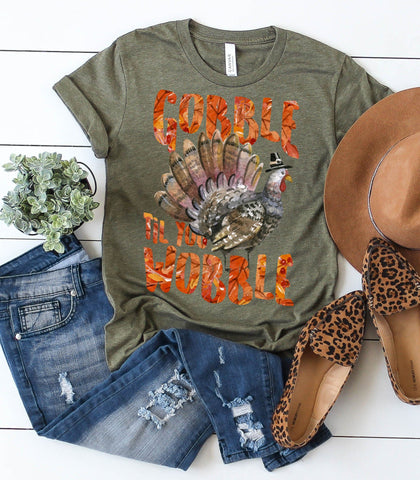 """Gobble Til You Wobble"" Thanksgiving Tshirt"