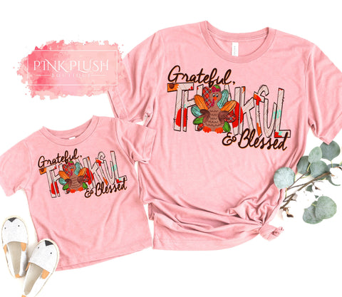 """Grateful, Thankful & Blessed Turkey"" Mother + Daughter T-shirt"