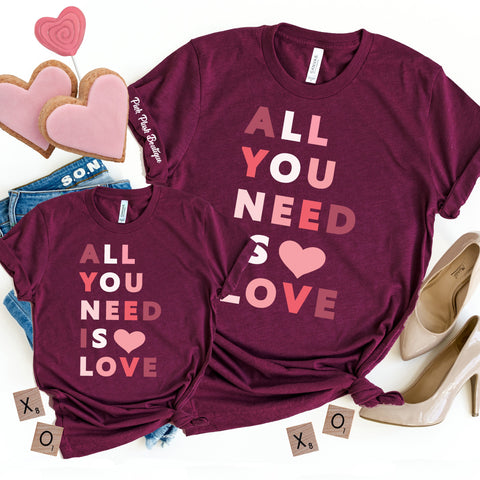 """ALL you need is love"" Tshirt"