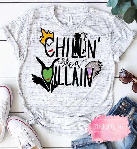 """Chillin like a villain"" Tshirt"